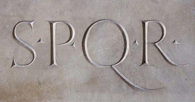 """Senatus Populusque Romanus (""""Senat und Volk von Rom"""")"""